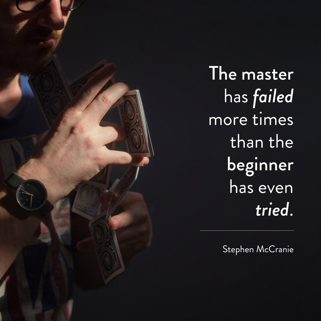 when learning to code, the master has failed more times than the beginner has even tried